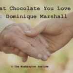 That Chocolate You Love